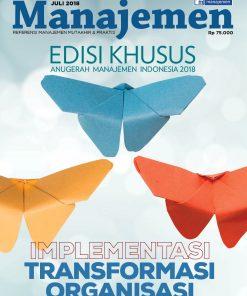 Majalah Manajemen Edisi Khusus Juli 2018, IMPLEMENTASI TRANSFORMASI ORGANISASI