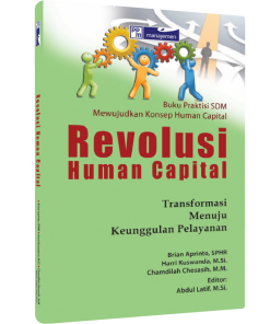 Revolusi Human Capital, Transformasi Menuju Keunggulan Pelayanan