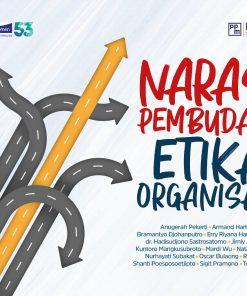 Narasi Pembudaya Etika Organisasi