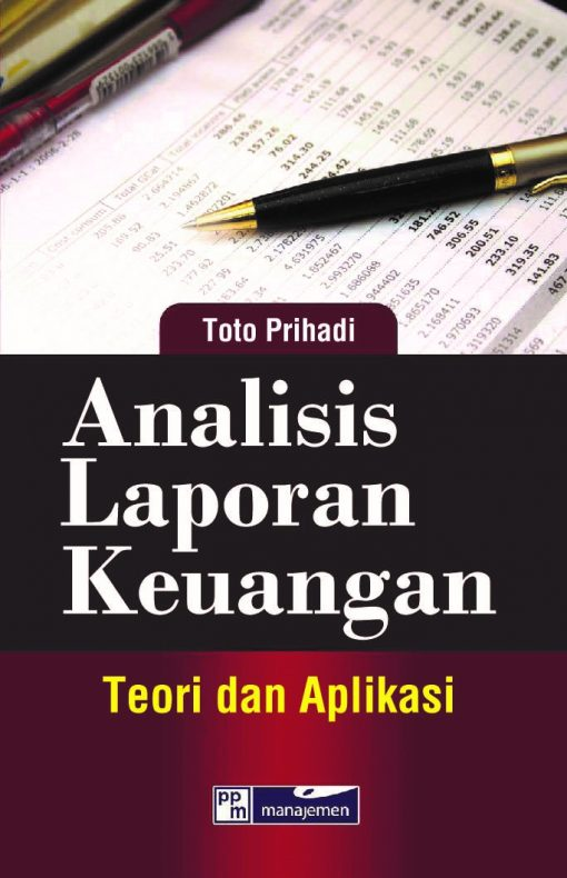 Analisis Laporan Keuangan Teori dan Aplikasi