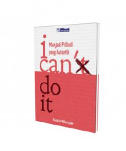 "I Can Do It ""Menjadi Pribadi Yang Autentik"""
