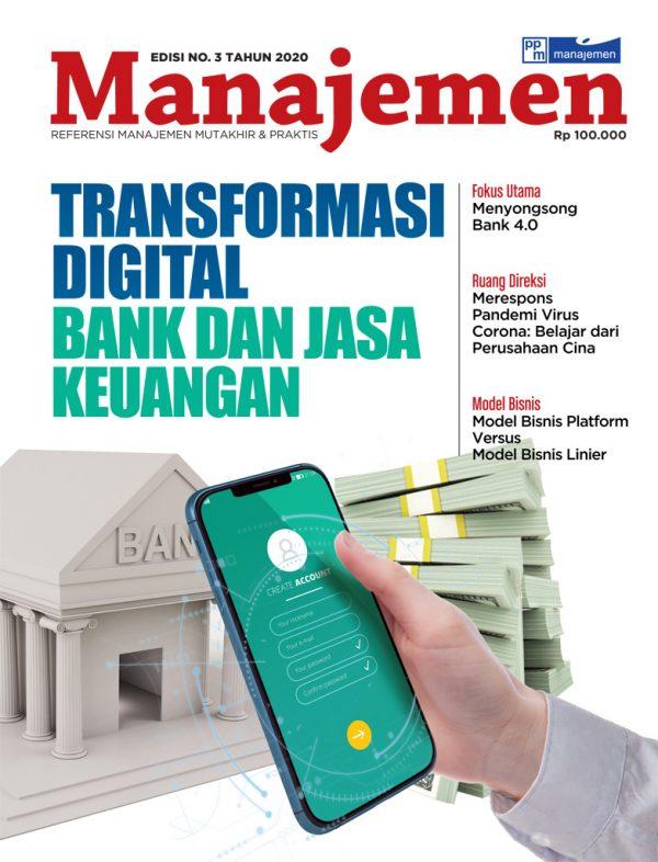 Majalah Manajemen Maret 2020 Transformasi Digital Bank Dan Jasa Keuangan